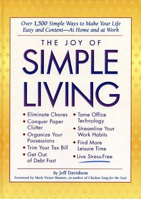 The Joy of Simple Living Jeff Davidson